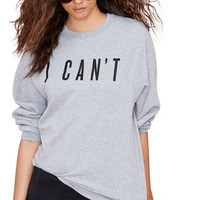 Grey I Can't Long Sleeve Sweater