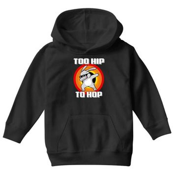 too hip to hop dabbing bunny easter Youth Hoodie