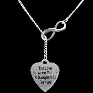 The Love Between Mother And Daughter Is Forever Infinity Lariat Gift Necklace