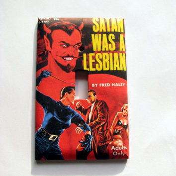 Light Switch Cover - Light Switch Plate Vintage Pulp Pin Up Satan Was A Lesbian