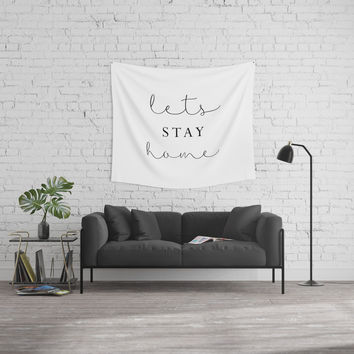 lets stay home Wall Tapestry by Sylvia Cook Photography