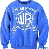 If you see Da Police Crewneck | fresh-tops.com