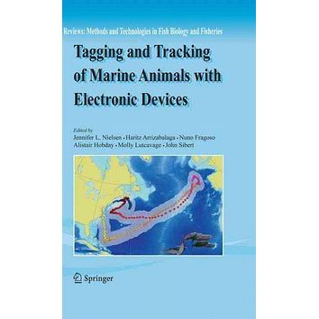 Tagging and Tracking of Marine Animals With Electronic Devices (Reviews: Methods and Technologies in Fish Biology and Fisheries)
