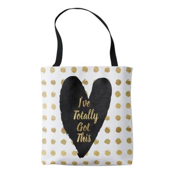 Glam Gold Dots I've Totally Got This Tote Bag