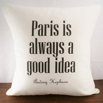 Paris is always a good idea - 18x18 - Hemp & Organic Cotton Cushion Cover