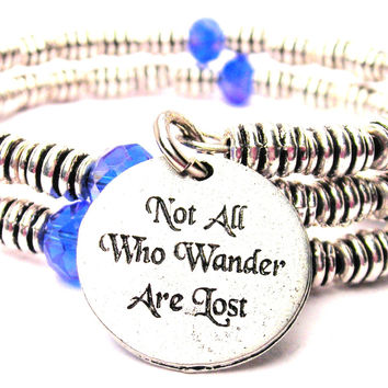 Not All Who Wander Are Lost Curly Coil Wrap Style Bangle Bracelet