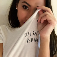 Cute But Psycho T Shirt in White