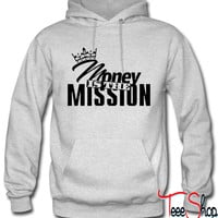 money is the mission hoodie