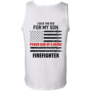 I Back The Red For My Son Proud Dad Firefighter White Tank Tops