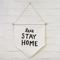 Let's Stay Home banner flag, affirmation banner, hanging wall banner flag, wall hanging decoration.