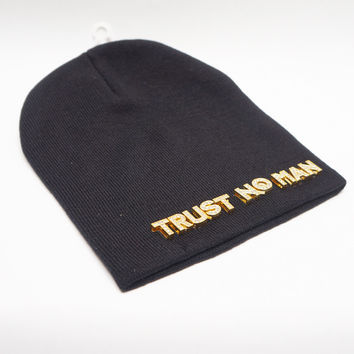 """Trust No Man"" Beanie Gold Accents"