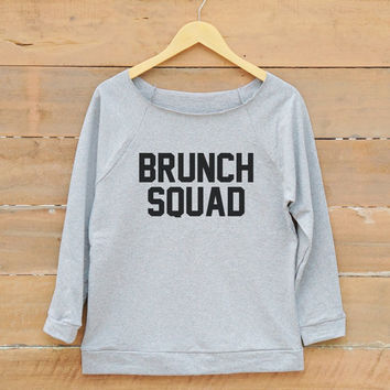 Brunch Squad tshirt funny tshirt slogan shirt fashion party tumblr quote shirt women off shoulder sweatshirt slouchy jumper women sweatshirt