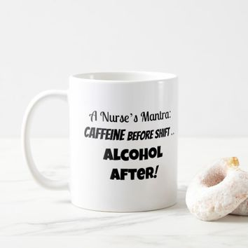 Funny Coffee Mug For Nurses