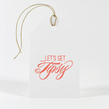 Let's Get Tipsy Gift Tag