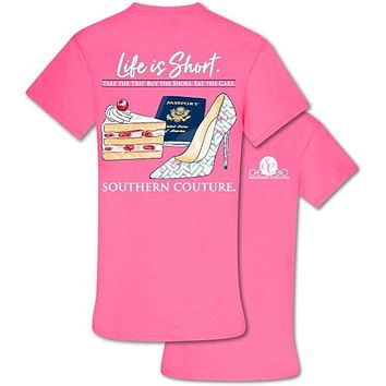 Southern Couture Preppy Life Is Short T-Shirt