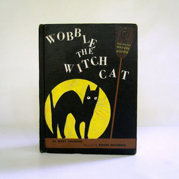 Halloween Black Cat Childrens Book - Wobble the Witch Cat - 1950s Mid Century Story Book