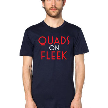 Funny T Shirt - Funny Gym Shirt - Quads On Fleek - Men's Workout Shirt - Gym Clothing - Workout Clothing - Fitness Tshirt - Bodybuilding