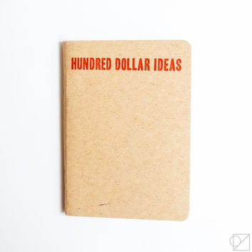 Hundred Dollar Ideas Notebook