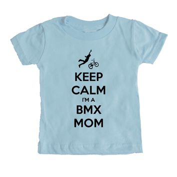 Keep Calm I'm A BMX Mom Baby Tee