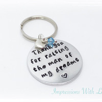 Thank you for raising the man of my dreams - Hand Stamped Keyring / Keychain - Mother / Father of the Groom - Mother inlaw - Wedding Day
