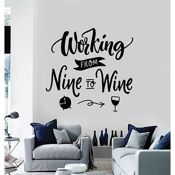 Vinyl Wall Decal Working From Nine To Wine Сlock Funny Quote Bar Alcohol Stickers Mural (g845)