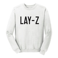Lay-Z Crewneck Sweatshirt Fashion Tumblr Pullover Crewneck,Lazy Women Sweatshirt,Lay Z Women Clothing, Lazy Fashion Sweatshirt, Lounge Wear