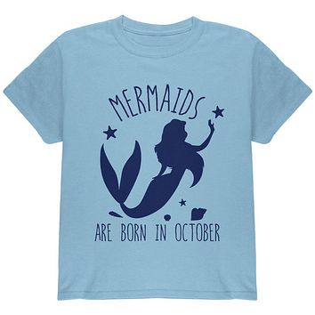 Mermaids Are Born In October Youth T Shirt