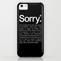 Sorry.* For a limited time only. iPhone & iPod Case by WORDS BRAND™