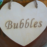 Bubbles Wedding Sign, Wood Heart Sign, Rustic Wedding Heart Sign, Photo Prop, Wedding Table Decor