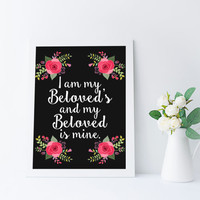 I Am My Beloved's And My Beloved Is Mine, Wedding Quote Art Printable, Song of Solomon, Scripture Wall Art, Flower Illustration