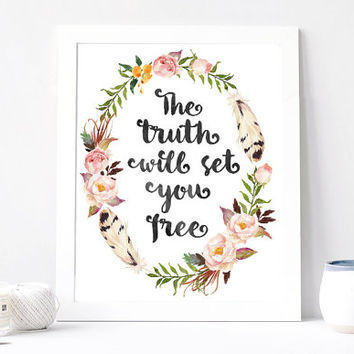 The Truth Will Set You Free Print - The Truth Will Set You Free Quote - Inspiration Quote - Motivational Quote - Peony Floral Feather Wreath