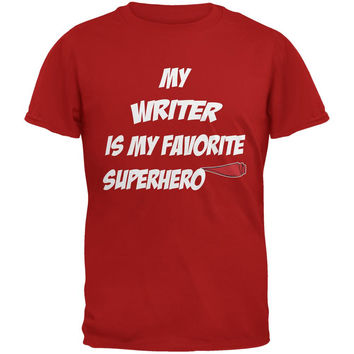 Writer is My Superhero Red Adult T-Shirt