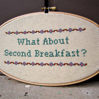 What About Second Breakfast - Lord of the Rings - Cross Stitch Wall Hanging