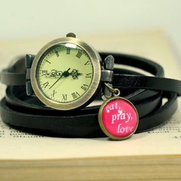 Black Leather Wrap Watch, Eat Pray Love Leather Watch, Wrist Watch Women Accessories Inspirational Quote