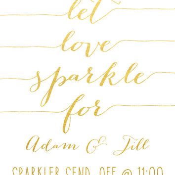Sparkler Wedding Sign / ACTUAL FOIL Wedding Sign / Let Love Sparkle Sign / Gold Foil Wedding Sign / Wedding Sparkler Print / Custom Wedding