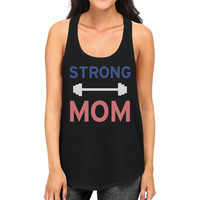 Strong Mom Tank Top Work Out Sleeveless Tank Top Gift For Mom