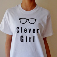 Clever Girl Shirt. Geek Girl Graphic Tee. Nerd Shirt. Unisex Sizing Adult Shirt.