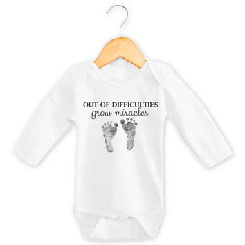 Out of Difficulties, Grow Miracles Onesuit or Baby Gown