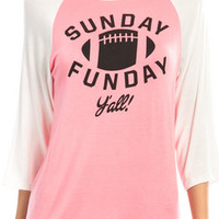 Sunday Funday Y'all Raglan Blouse (Pre-Order)