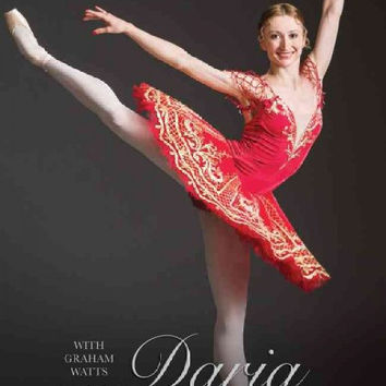 Daria Klimentova: Agony and Ecstasy: My Life in Dance