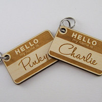 "Custom Wood ""Hello My Name Is"" Pet ID Tag"