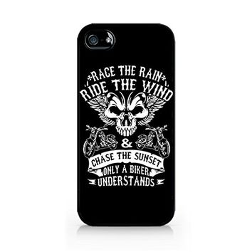 Race the Rain, Ride the Wind, Chase the Sunset, Only the Bikers Understand Quote - Biker iPhone case - Hard Plastic case for iPhone 6