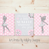 Baby Girl Nursery Wall Art Pink Gray Nursery Decor Ballerina Wall Art She Leaves a little sparkle Toddler Bedroom Wall Art Set of 3  #1024