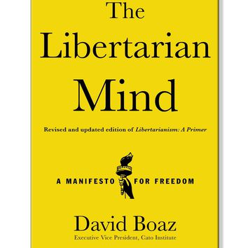 The Libertarian Mind Hardcover Book