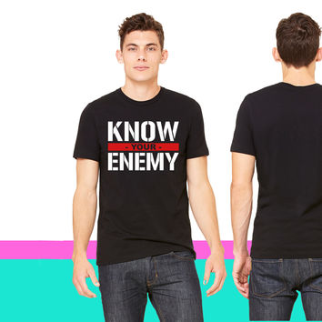 Know your enemy_ unisex t-shirt