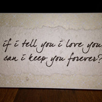 """Love Forever Plaque - 6x12"""" - Engagement or Wedding - Tabletop and Wall Decor"""