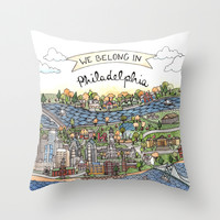 We Belong in Philadelphia! Throw Pillow by Brooke Weeber