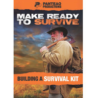 Make Ready to Survive: Building a Survival Kit
