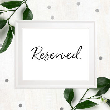 Reserved Printable Stylish Hand Lettered Wedding Sign-Calligraphy Reserved Seats-Reserved for Family-Reserved Event Sign-DIY Printable Sign