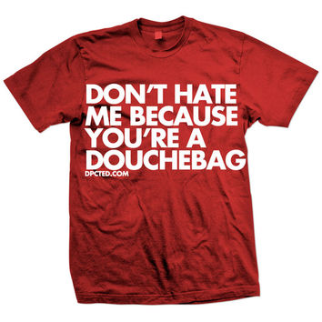 DPCTED: You're A D-Bag Tee Red, at 16% off!